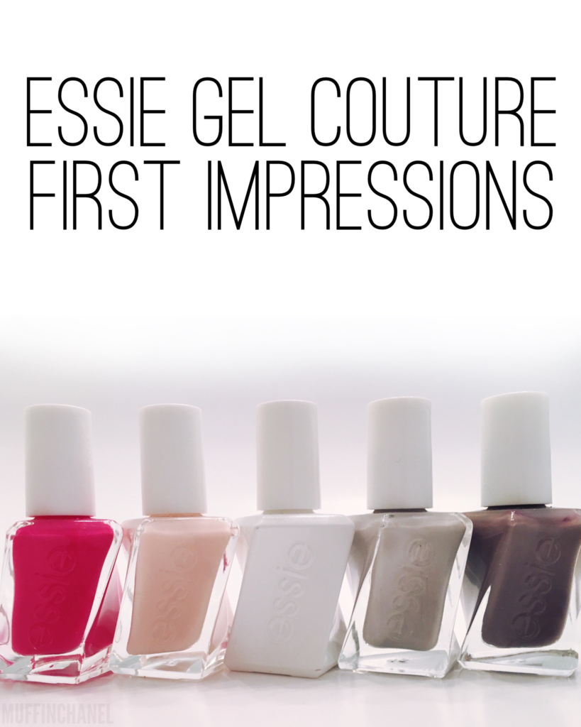 Essie Gel Couture First Impressions Muffinchanel